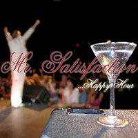 Happy Hour — Mr. Satisfaction