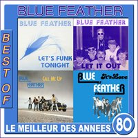 Best of Blue Feather — Blue Feather