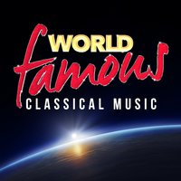 World Famous Classical Music — сборник