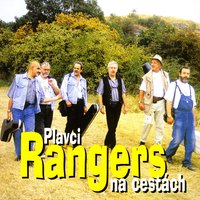 Plavci na cestách — Rangers