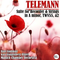 Telemann: Suite for Recorder & Strings in A minor, TWV55, a2 — Munich Chamber Orchestra & Hans Stadlmair