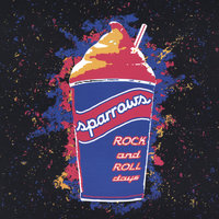Rock and Roll Days — Sparrows