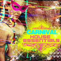 Carnival House Essentials — сборник