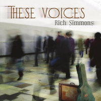 These Voices — Rich Simmons