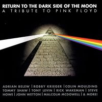 Return To The Dark Side Of The Moon: A Tribute To Pink Floyd — сборник