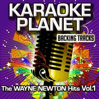 The Wayne Newton Hits, Vol. 1 — A-Type Player, Karaoke Planet