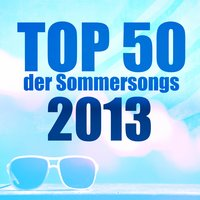 Top 50 der Sommersongs 2013 — сборник