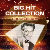 Big Hit Collection — Chuck Berry