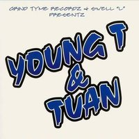 Young T and Tuan (Swell-L Presents) — Swell-L, Young T & Tuan