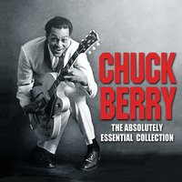 The Absolutely Essential Collection — Chuck Berry