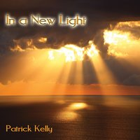 In a New Light — Patrick Kelly