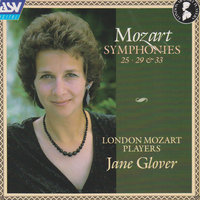 Mozart: Symphonies Nos. 25, 29 & 33 — London Mozart Players, Jane Glover