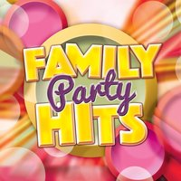 Family Party Hits — Party Hits