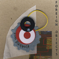 Foreign Objects — Clocked Out
