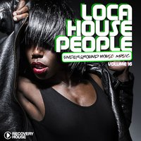 Loca House People, Vol. 16 — сборник