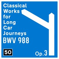 50 Classical Works for Long Car Journeys — Пётр Ильич Чайковский