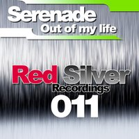 Out Of My Life — Serenade