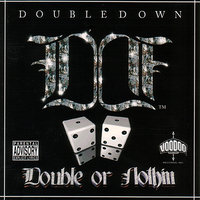 Double Or Nothin — Double Down