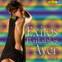 Exitos Bailables del Ayer, Vol. 3 — сборник
