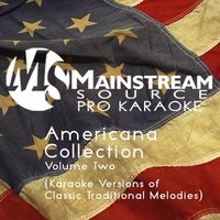 Americana Collection, Vol. Two — Mainstream Source Pro Karaoke