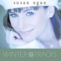 Winter Tracks — Susan Egan