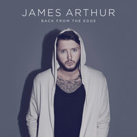 Back from the Edge — James Arthur