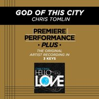 God Of This City (Premiere Performance Plus Track) — Chris Tomlin