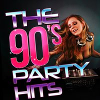 The 90's Party Hits — The 90's Generation