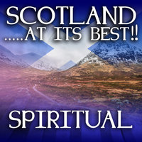 Scotland...at it's Best!: Spiritual — Elaine Andrews, Maureen Hart