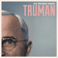 Truman — The Midwest Indies