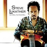 All's Well That Ends Well — Steve Lukather