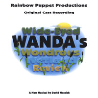 Wide Eyed Wanda's Wondrous Wetland Review — Rainbow Puppet Productions