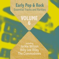 Early Pop & Rock Hits, Essential Tracks and Rarities, Vol. 6 — сборник