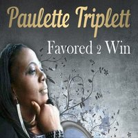 Favored 2 Win (Radio) - Single — Paulette Triplett