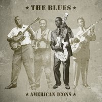 The Blues - American Icons — сборник
