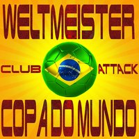Weltmeister Club Attack Copa Do Mundo — сборник