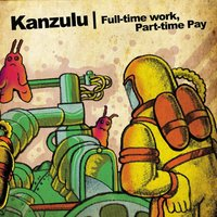 Full Time Work, Part Time Pay — Kankick