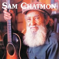 Sam Chatmon, 1970 - 1974 — Sam Chatmon