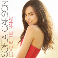 Love Is the Name — Sofia Carson