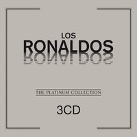 The Platinum Collection: Los Ronaldos — Los Ronaldos