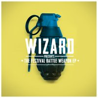 Festival Battle Weapons EP — Wizard