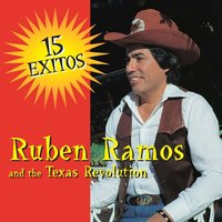 15 Exitos — Ruben Ramos and the Texas Revolution