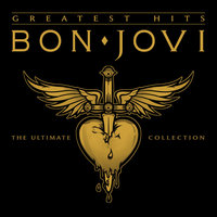 Bon Jovi Greatest Hits - The Ultimate Collection — Bon Jovi