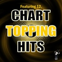 Chart Topping Hits — сборник