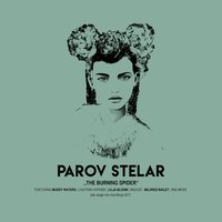 The Burning Spider — Parov Stelar