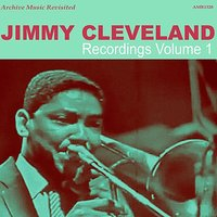 Recordings, Vol. 1 — Jimmy Cleveland