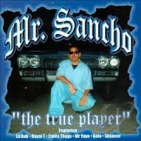 The True Player — Mr. Sancho