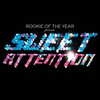 Sweet Attention — Rookie Of The Year