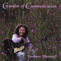 Garden of Communication — Barbara Phaneuf
