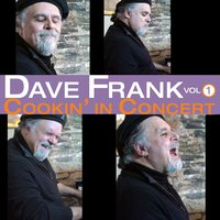 Cookin' In Concert — Dave Frank